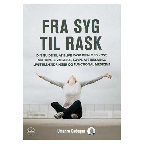 Image of   Fra Syg Til Rask Bog Forfatter Umahro Cadogan - 1 stk
