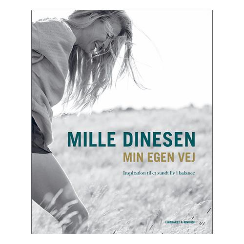 Image of   Min Egen Vej - Inspiration Til Et Sundt Liv I Balance Bog Forf. Mille Dinesen - 1 stk