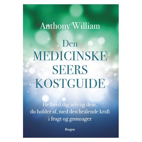 Image of   Den Medicinske Seers Kostguide Bog. Forfatter: Anthony William - 1 stk