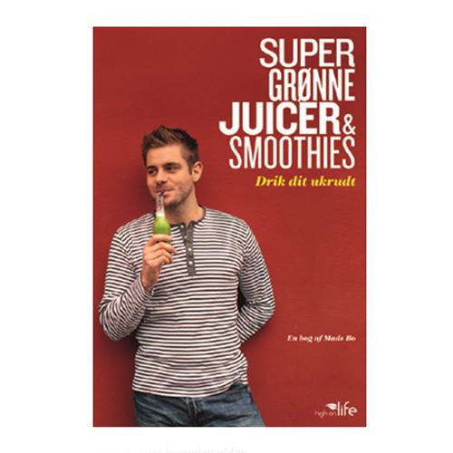 Image of   Super Grønne Juicer & Smoothies, Drik Dit Ukrudt Bog Forfatter: Mads Bo - 1 stk