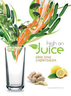 Image of   High On Juice Bog Forfatter: Mads Bo Pedersen - 1 stk