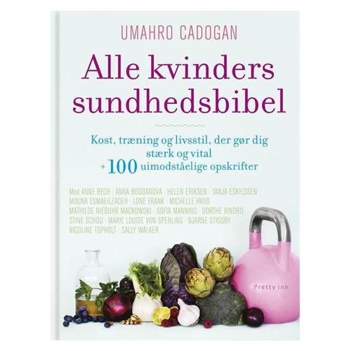 Image of   Alle Kvinders Sundhedsbibel Bog Forfatter: Umahro Cadogan Og Hanne Rask - 1 stk