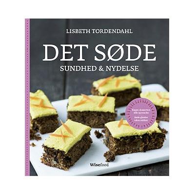 Image of   Det Søde Sundhed & Nydelse Bog Forfatter: Lisbeth Tordendahl - 1 stk