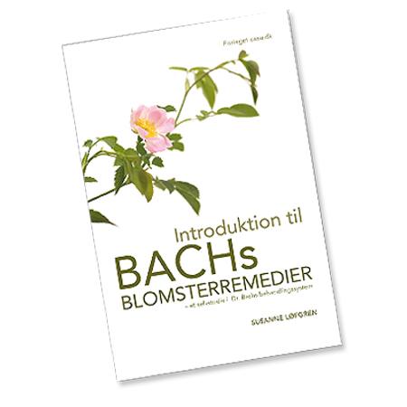 Billede af Introduktion til Bach Blomster remedier BOG, Forf.Susanne Løfgren - 1 stk